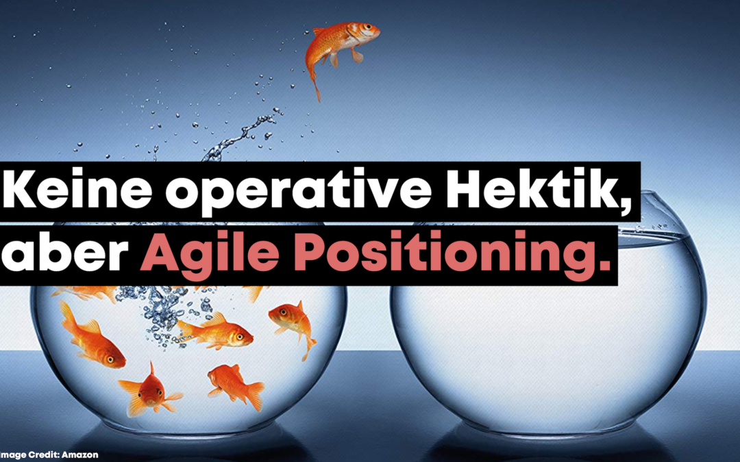Agile Positionierung