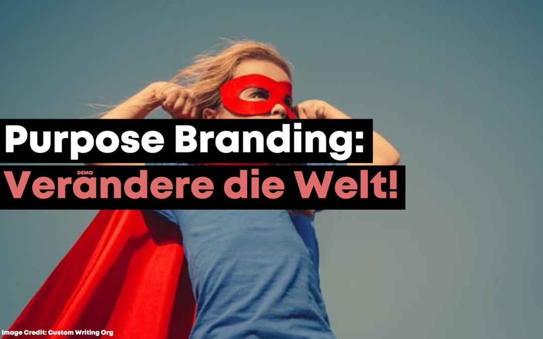 Purpose Branding